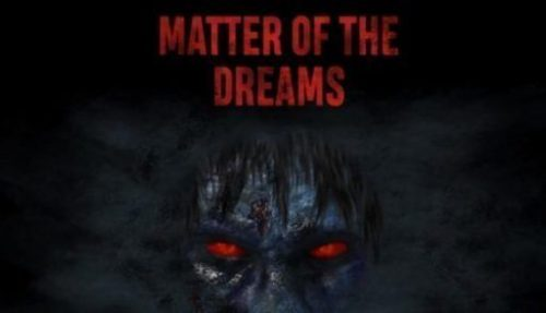 Matter of the Dreams
