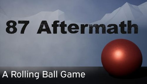 87 Aftermath: A Rolling Ball Game PC