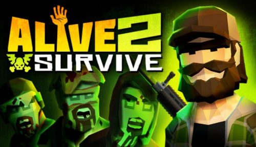 Alive 2 Survive: Tales from the Zombie Apocalypse (v1.0.2) PC