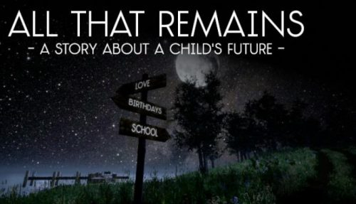 All That Remains: A story about a child's future Free Download