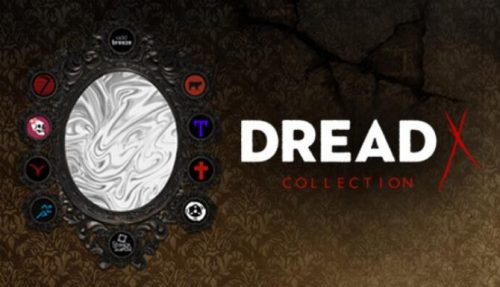 Dread X Collection PC