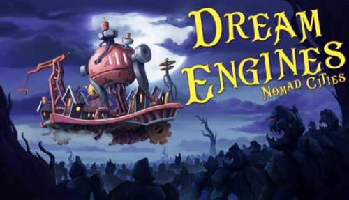 Dream Engines: Nomad Cities (v0.3.179) PC