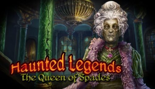 Haunted Legends: The Queen of Spades Collector's Edition PC
