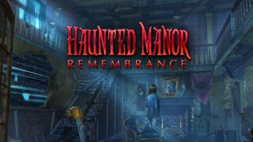 Haunted Manor: Remembrance PC