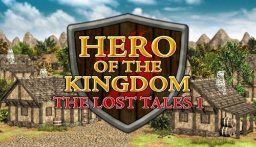 Hero of the Kingdom: The Lost Tales 1 (v1.07) PC