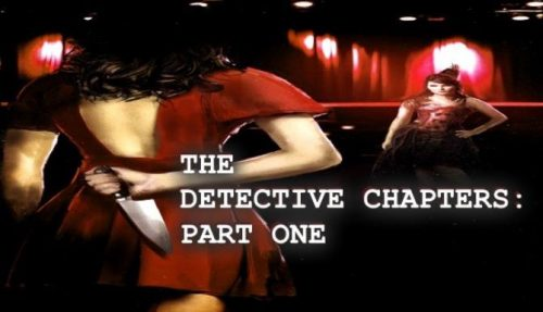 The Detective Chapters: Part One PC