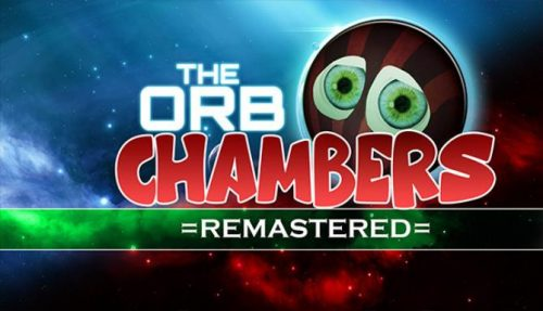 The Orb Chambers REMASTERED PC