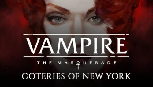 Vampire: The Masquerade – Coteries of New York (Deluxe Edition) PC