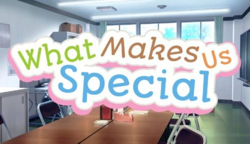 What Makes Us Special PC