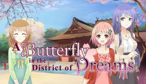 A Butterfly in the District of Dreams PC