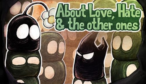 About Love, Hate and the other ones Free Download