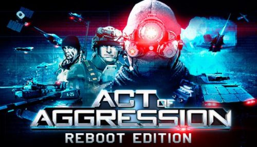 Act of Aggression Reboot Edition PC