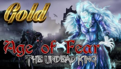 Age of Fear: The Undead King GOLD PC