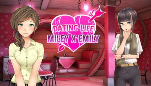 Dating Life: Miley X Emily PC
