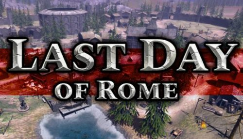 Last Day of Rome PC